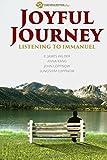Joyful Journey: Listening To Immanuel by E. James Wilder (2015-11-07)