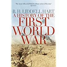 A History of the First World War (English Edition)