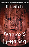 Mummy's Little Girl (English Edition)