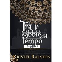 Tra Le Sabbie Del Tempo: Volume 1