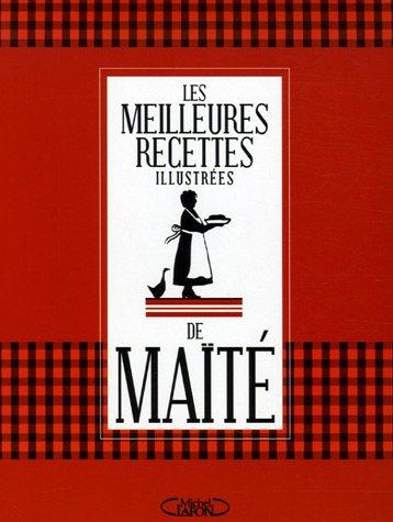 MEILLEURES RECETTES DE MAITE