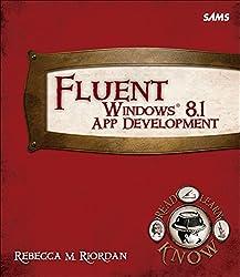 Fluent Windows 8.1 App Development (Fluent Learning)