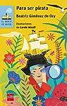 Para ser pirata par Beatriz Giménez de Ory