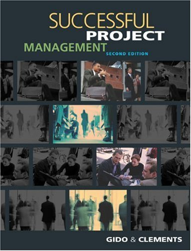 Successful Project Management: With Microsoft Project by Jack Gido (27-Jun-2002) Hardcover