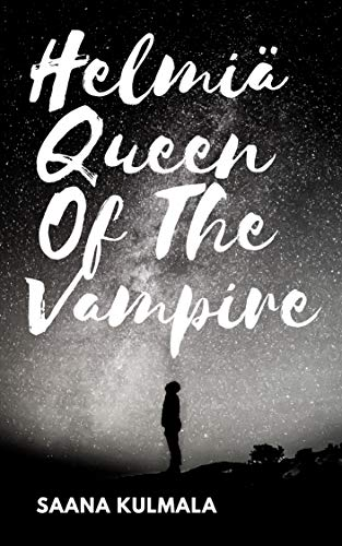 Helmiä Queen Of The Vampire (Finnish Edition)