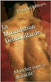 Telecharger Livres La Musculation Debrouillarde Musclez vous a domicile (PDF,EPUB,MOBI) gratuits en Francaise