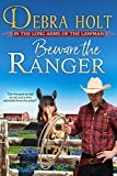 Beware the Ranger (Texas Lawmen Book 1) (English Edition)