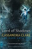 Cassandra Clare (Author) (2) Release Date: 22 May 2017   Buy:   Rs. 599.00  Rs. 504.00 34 used & newfrom  Rs. 400.00