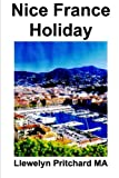 Nice France Holiday: a budget short-break vacation