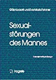 Sexualstörungen des Mannes (Fortschritte der Psychotherapie, Band 9)