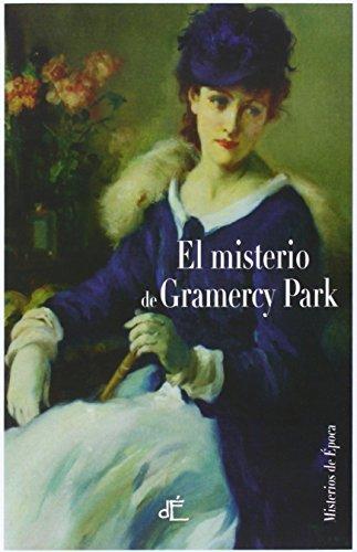 El misterio de Gramercy Park (Misterios de Epoca)