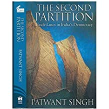 The second partition : fault-lines in India's democracy / Patwant Singh