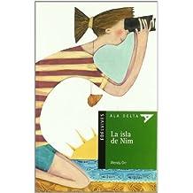 La isla de Nim / Nim's Island (Ala Delta: Serie Verde / Hang Gliding: Green Series) by Wendy Orr (2003-02-28)