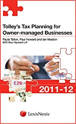 Tolley's Tax Planning for Owner-managed Businesses 2011-12 (Tolley's Tax Planning Series)