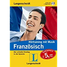 Langenscheidt Hörtraining mit Musik Französisch - Audio-CD mit Begleitheft: Der schnelle Einstieg in die Sprache