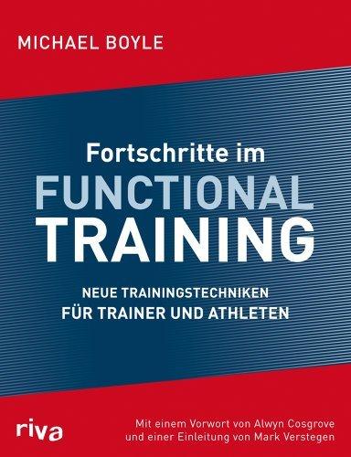 Fortschritte im Functional Training: Neue Trainingstechniken f??r Trainer und Athleten by Michael Boyle (2011-11-14)