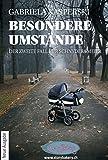 Besondere Umstände: Der zweite Fall für Schnyder&Meier - Gabriela Kasperski