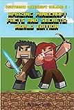 Mastering Minecraft Volume II -: Amazing Facts And Secrets: World Edition