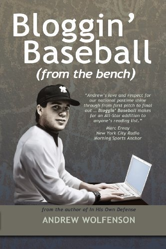 Bloggin' Baseball (From the Bench) by Wolfenson, Andrew (2013) Paperback