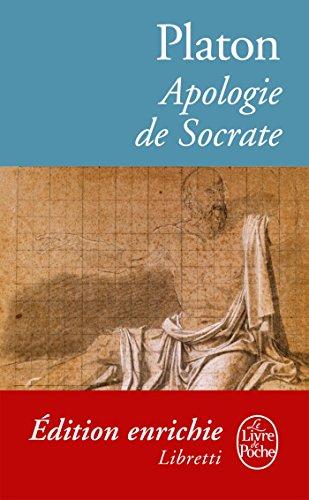 Apologie de Socrate (Classiques t. 14182) par Platon
