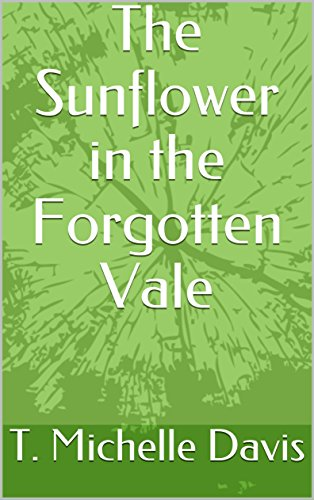 the-sunflower-in-the-forgotten-vale-tales-of-the-forgotten-vale-english-edition