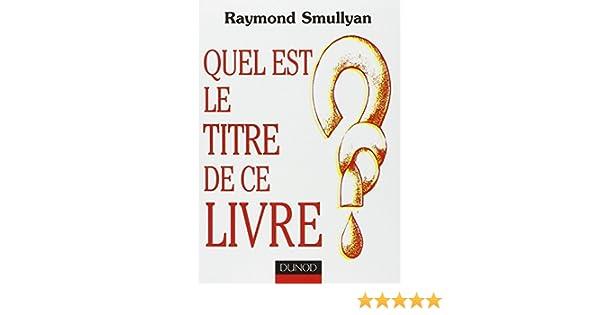 Amazon Fr Quel Est Le Titre De Ce Livre Raymond M