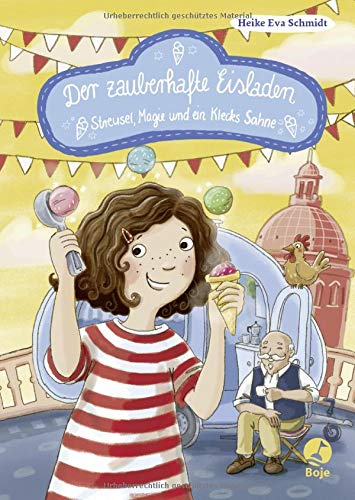 Der zauberhafte Eisladen: Streusel, Magie und ein Klecks Sahne. Band 3 (Der zauberhafte Eisladen-Reihe, Band 3)