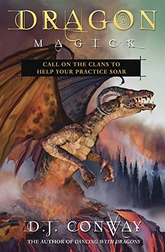 Dragon Magick: Call on the Clans to Help Your Practice Soar (English Edition)