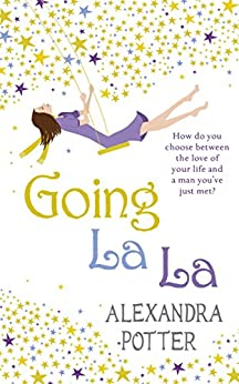 Going La La by [Potter, Alexandra]