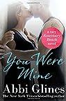 You Were Mine  by Abbi Glines