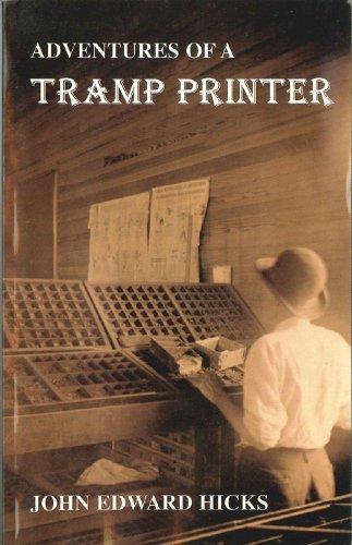 Adventures of a tramp printer: 1880-1890