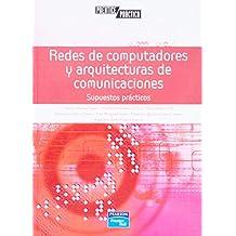 Redes de computadores y arquitecturas de comunicaciones
