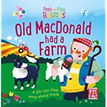 Old Macdonald had a Farm: A baby sing-along board book with flaps to lift
