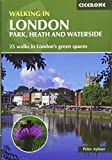 Walking in London: Park, Heath and Waterside Walks