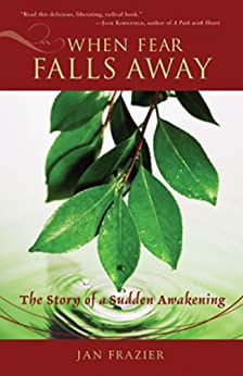 Descargar Por Torrent Sin Registrarse When Fear Falls Away: The Story of a Sudden Awakening Pagina Epub