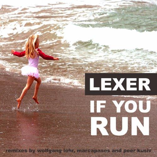 If You Run (Wolfgang Lohr Remix)