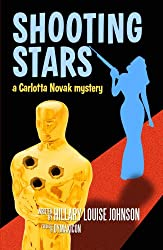 Shooting Stars: A Carlotta Novak Mystery (English Edition)