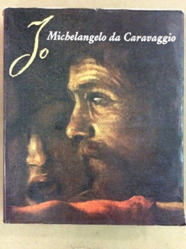 Io Michelangelo da Caravaggio