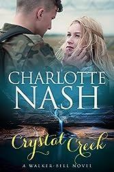 Crystal Creek: A Walker-Bell Romance (#3) (The Walker-Bell Stories) (English Edition)