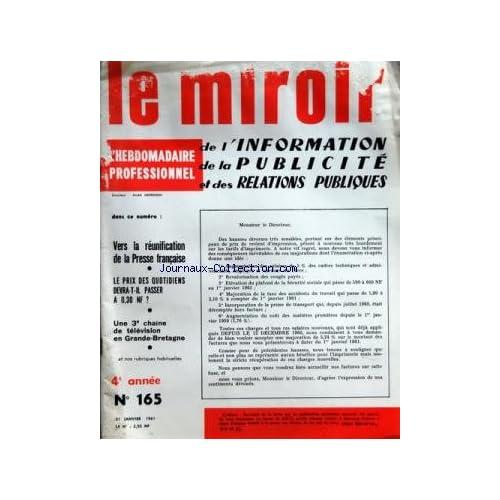 MIROIR DE L'INFORMATION DE LA PUBLICITE ET DES RELATIONS PUBLIQUES (LE) [No 165] du 21/01/1961