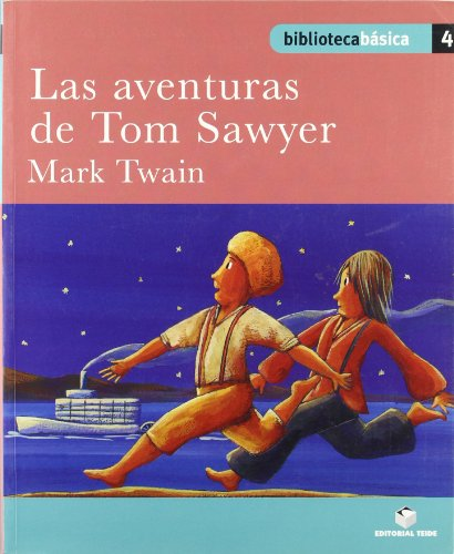 Biblioteca básica 04 - las aventuras de tom sawyer - mark twain - (bibliteca basica)
