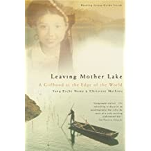 Leaving Mother Lake: A Girlhood at the Edge of the World (English Edition)