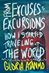 From Excuses to Excursions: How I Sta...
