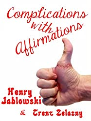 Complications with Affirmations (English Edition)