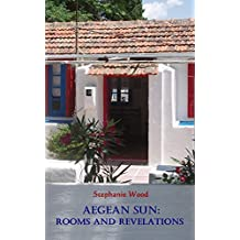 Aegean Sun: Rooms and Revelations