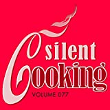 Silent Cooking-077: Vongole Mit Kokos-Curry-Reis