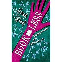 BookLess.Gesponnen aus Gefühlen (BookLessSaga)