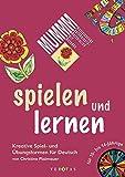 MUMMM - Motivierende Unterrichtsmaterialien mit Methode: Spielen und lernen: Kreative Spiel- und Übungsformen für Deutsch für 10- bis 14-Jährige. Materialsammlung