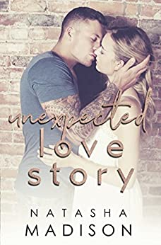 Unexpected Love Story (Love Series Book 2) by [Madison, Natasha]