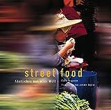 Street Food: Köstliches aus aller Welt